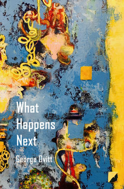 What Happens Next George Ovitt